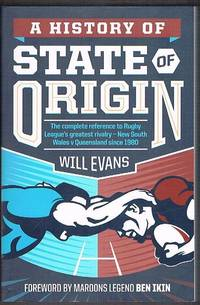 A History of State of Origin by Evans, Will