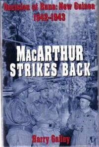 MacArthur Strikes Back (Decision at Buna: New Guinea 1942-1943)