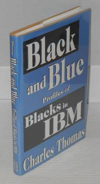image of Black and blue; profiles of blacks in IBM