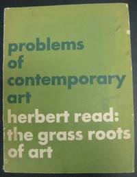 image of The Grass Roots of Art. Problems of Contemporary Art Number 2.