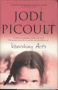 Vanishing Acts by  Jodi Picoult - 1st Edition 1st Printing - 2005 - from Deez Books and Biblio.co.uk