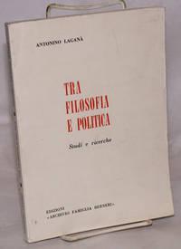 Tra filosofia e politica, studi e ricerche