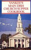 image of Yankee's Main Dish Church Supper cookbook