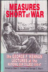 Measures Short of War : the George F. Kennan Lectures at the National War College, 1946-47