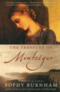 The Treasure of Montsegur : A Novel of the Cathars by Sophy Burnham - Paperback - 2003 - from ThriftBooks (SKU: G0060000805I3N00)