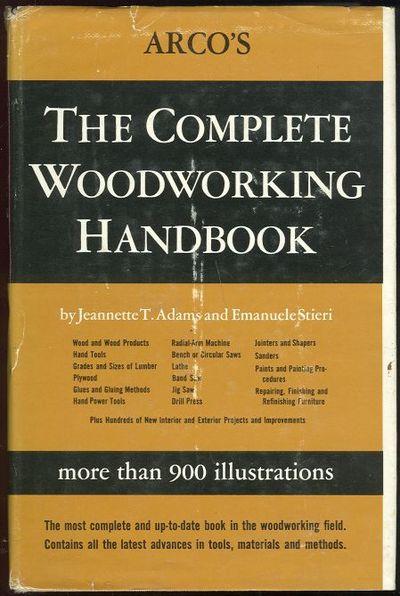 ARCO'S COMPLETE WOODWORKING HANDBOOK, Adams, Jeannette