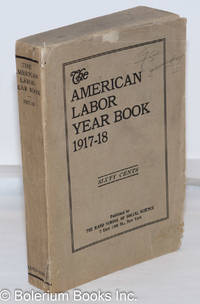 image of The American labor year book, 1917-18