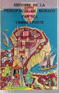 Histoire de la Principauté de Monaco par ses timbres-poste