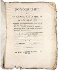 Nomographie ou Tableaux Analytiques de Legislation... Paris, 1799