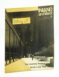 Inland Architect, Chicago Chapter, American Institute of Architects (AIA), October (Oct.) 1974 - South Loop New Town / The Masterly Federal Center