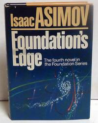 Foundation's Edge by  Isaac Asimov - First Edition - 1982 - from citynightsbooks (SKU: 9839)