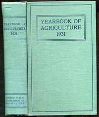 Yearbook of Agriculture: 1931: United States Department of Agriculture: 71st Congress, 3d Session, House Document No. 777