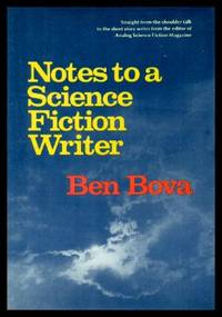 image of NOTES TO A SCIENCE FICTION WRITER