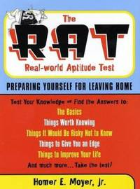 The R.A.T. (Real World Aptitude Test): Preparing Yourself for Leaving Home (Capital Ideas)