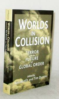 image of Worlds in Collision: Terror and the Future of Global Order