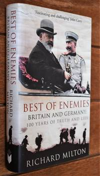 image of BEST OF ENEMIES Britain And Germany : 100 Years Of Truth And Lies