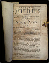 Certaine queries propounded to the most serious consideration of those persons now in power.
