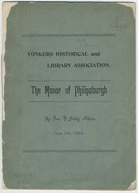 The manor of Philipsburgh. A paper read before the New York Historical Society....