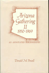 ARIZONA GATHERING II, 1950-1969 : An Annotated Bibliography