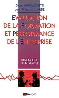 Evaluation formation et performance de l'entreprise. Diagnostic d'entreprise