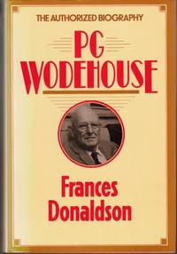 P.G.Wodehouse: A Biography by Frances Donaldson - First Edition  - 1982 - from High Street Books (SKU: pb334-1118511)