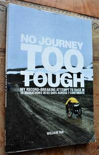 NO JOURNEY TOO TOUGH My Record-Breaking Attempt To Race in 10 Marathons In 65 Days Across 7...