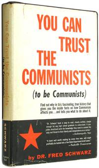 You Can Trust the Communists (to be Communists)