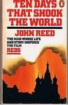 REDS - [Book = Ten Days That Shook The World]
