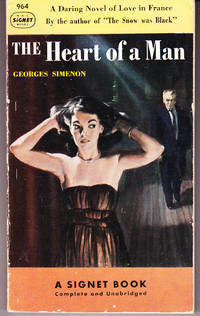 The Heart of a Man by  Georges Simenon - 1st Printing - 1951 - from John Thompson and Biblio.com