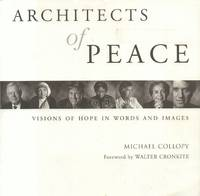 Architects of Peace: Visions of Hope in Words and Images