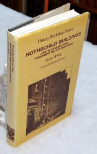 image of Rothschild Buildings:  Life in an East End Tenement Block 1887-1920