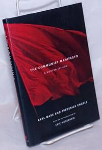image of The communist manifesto: a modern edition with an introduction by Eric Hobsbawm
