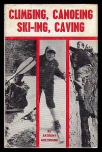 CLIMBING, CANOEING, SKI-ING, CAVING