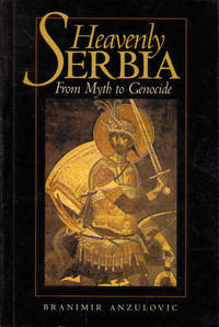 image of Heavenly Serbia: From Myth to Genocide