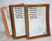 Bibliografía general del desarrollo económico de México 1500 - 1976. Tomo I, Tomo II, Indice de Autores [set of 3 complete]