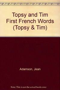 Topsy + Tim First French Words/Premiers Mots Anglais