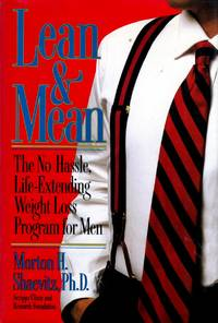 Lean & Mean: The No-Hassle, Life-Extending Weight Loss Program For Men