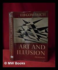 image of Art and illusion: a study in the psychology of pictorial representation / by E. H. Gombrich; with 320 illustrations