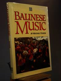 Balinese Music by Michael Tenzer - Hardcover - Reprint.  - 1991 - from Henniker Book Farm and Biblio.co.uk