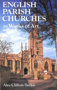 English Parish Churches as Works of Art