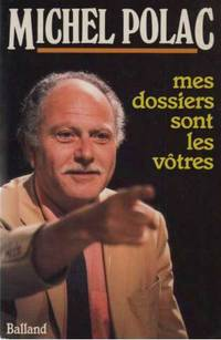 mes dossiers sont les votres by polac michel paperback 1986 from davidlong68 and. Black Bedroom Furniture Sets. Home Design Ideas