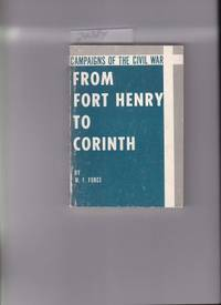 image of FROM FORT HENRY TO CORINTH - CAMPAIGNS OF THE CIVIL WAR