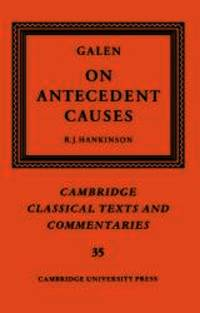 image of Galen: On Antecedent Causes (Cambridge Classical Texts and Commentaries)