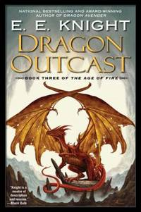 image of Dragon Outcast : The Age of Fire, Book Three