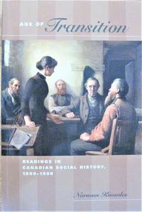 image of Age of Transition. Readings in Canadian Social History, 1800-1900