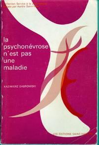 La psychonévrose n'est pas une maladie.