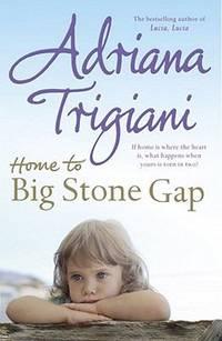 image of Home to Big Stone Gap. Adriana Trigiani