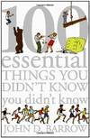 image of 100 Essential Things You Didn't Know You Didn't Know