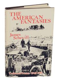 The American Fantasies: Collected Poems 1945-1981