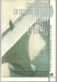 THREE NIGHTS IN THE HEART OF THE EARTH A Novel